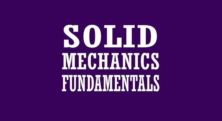 solid mechanics fundamentals